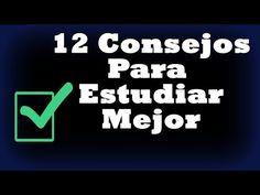 12 Consejos Para Estudiar Mejor y Aumentar el Rendimiento Mental - Desarrollo personal, Trucos, tips - YouTube