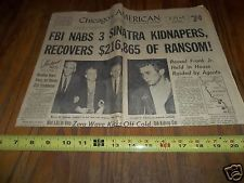Vtg December 14, 1963 FRANK SINATRA KIDNAPPERS Chicago's American Newspaper