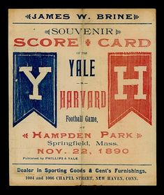 Here's a score card for a ball game between our rival Yale. This was from my first year attending Harvard University, although it seems like it was only yesterday. Harvard Football, College Football Teams, Ohio State Football, American Football, Vintage Sports Decor, Vintage Football, Harvard Yale, Harvard University, State University