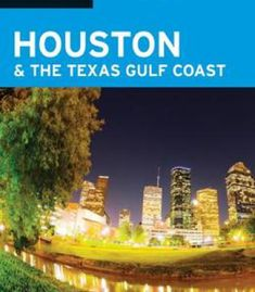 Moon Houston & The Texas Gulf Coast (Moon Handbooks) PDF