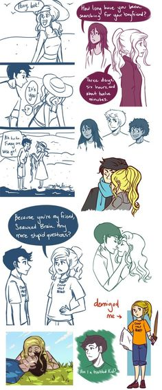 Annabeth and Percy. love the one about how long she's been looking for percy. Right down to the minute