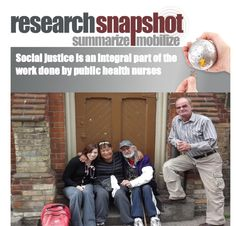 Social Justice is an integral part of the work done by public health nurses