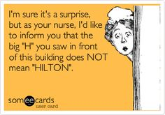 95 of the Funniest Nursing Memes and Nurse eCards - Nursing Meme - Warning: These eCards can hurt your sides! The post 95 of the Funniest Nursing Memes and Nurse eCards appeared first on Gag Dad. Medical Humor, Nurse Humor, Psych Nurse, Rn Nurse, E Cards, Nurse Quotes, Funny Quotes, Nurse Sayings, Sassy Sayings