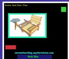 Outdoor Wood Chair Plans 191832 - Woodworking Plans and Projects!