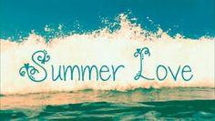 Loving summer ♡