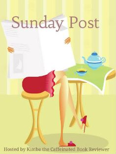 The Sunday Post 5/17/15 | Alexia's Books and Such