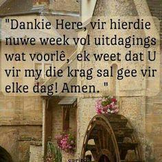 nuwe week - Google Search Goeie Nag, Goeie More, Day Wishes, Afrikaans, Amen, Prayers, Facebook, Google Search, Prayer