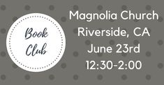 If you live near Riverside, California, please make plans to join me on June 23rd, at Magnolia Church!  From 12:30-2 we'll be having a book club discussion about Sweet on You, visiting with one another, and enjoying refreshments. I hope to see you then! #Riverside #California #Christian #book #events