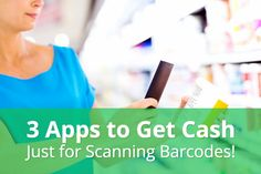 Scan Barcodes and Earn Cash with These 3 Apps Ways To Save Money, Money Tips, Money Saving Tips, Cost Saving, News Apps, Making Extra Cash, Extreme Couponing, Part Time Jobs, Budgeting Finances