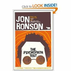 The Psychopath Test: A Journey through the Madness Industry by Jon Ronson. A great read, really accessible. Books To Read In Your 20s, Books You Should Read, Great Books, My Books, Jon Ronson, Reading Lists, The Guardian, The Book, This Or That Questions