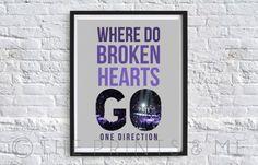 Where Do Broken Hearts Go  One Direction by ThePrintsandMeShop