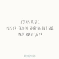 E-commerce. Some Quotes, Words Quotes, Sayings, Happy Quotes, Positive Quotes, Funny Quotes, Quote Citation, Pretty Quotes, French Quotes