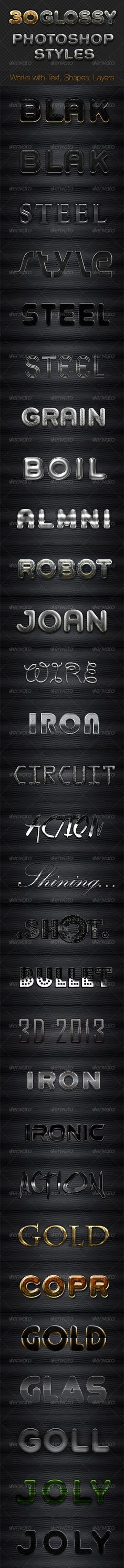 Metallic Chrome Gold steel - Photoshop Styles #GraphicRiver Item Description: 30 Elegant Text effects. Works for texts, shapes, layers, .. anything. INCLUDES : - .asl file with 30 styles. - .psd file with the 30 styles for easy editing/copy/paste. FONTS Are not included in this pack. This pack contains most unique glossy, steel, glass and gold effects and is extremely useful for UI designers, graphic designers. Design Text, bubble text, chiseled text, chrome text, clear text, crystal text…