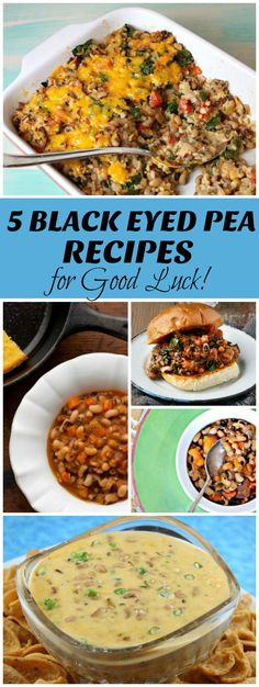 5 Black Eyed Peas recipes for Good Luck in the New Year: black eyed pea casserole, black eyed pea dip and more!