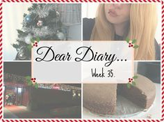 Decorating The Christmas Tree! | Dear Diary Week 35. - Beauty-Blush