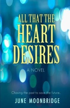 All That the Heart Desires - AUTHORSdb: Author Database, Books and Top Charts