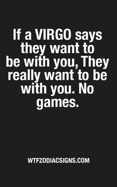 i want to be with you, im sorry for my words, i was brainless and heartless when mad. Virgo Star Sign, Zodiac Signs Virgo, Virgo Horoscope, Zodiac Facts, Daily Horoscope, Virgo Personality Traits, Virgo Traits, Virgo Memes, Virgo Quotes