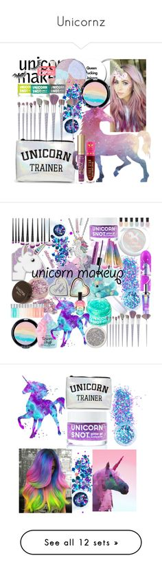 """Unicornz"" by halcyon-heart ❤ liked on Polyvore featuring beauty, Devinah Cosmetics, In Your Dreams, Forever 21, Jeffree Star, Unicorn Lashes, Too Faced Cosmetics, unicornmakeup, Winky Lux and Artistique"