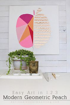 Easy Art in 1.2.3 : How to create simple Modern Geometric Peach artwork! This idea could be done for any type of fruit or object. Delineateyourdwelling.com