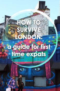 How to survive London
