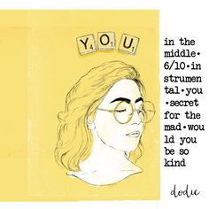 TRACK LISTING OF YOU by dodie created and uploaded by ashlin (@ashlin1025)