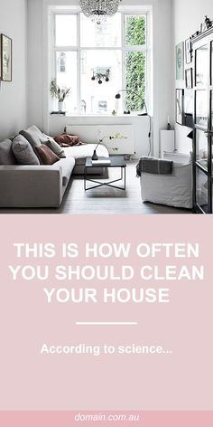 This is how often you should clean your home, according to science
