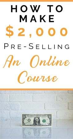 How to make money pre-selling an online course as a beginner. This is my strategy I used last November to sell 15 spots of my first online course! take a 7 day FREE testdrive with our e-learning course software today Make Money Blogging, Make Money Online, How To Make Money, Online Earning, Selling Online, Business Tips, Online Business, Importance Of Time Management, Startup