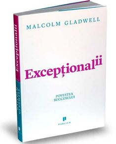 Exceptionalii,  ianuarie 2018 Malcolm Gladwell, Wall Street, Beatles, Personal Care, Reading, Books, I Like You, Livres, Self Care