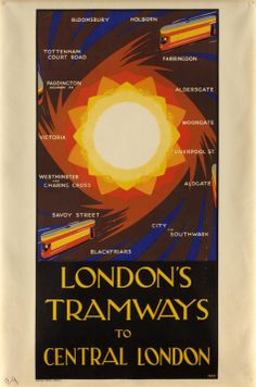 1930 London's tramways to Central London. A poster by Harold Mccready detailing the surrounding tramway links into Central London – Holborn, Farringdon,  Aldersgate,  Moorgate, Liverppol Street, Aldgate, City & Southwark, Blackfriars, Savoy Street, Westminster & Charing Cross, Victoria, Paddington, Tottenham Court Road and Bloomsbury. #London #Underground #Transit #Posters #Design #vintage #Retro