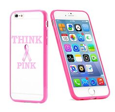 Popular Apple iPhone 6 or 6s Breast Cancer Awareness Think Pink Cute Gift for Teens TPU Bumper Case Cover Mobile Phone Accessories Hot Pink MonoThings http://www.amazon.com/dp/B017HSDA86/ref=cm_sw_r_pi_dp_wS9nwb1XNNTQA