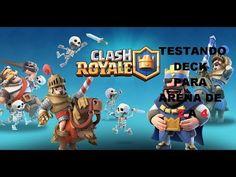 CLASH ROYALE - TESTANDO DECK PARA ARENA 2 A 4