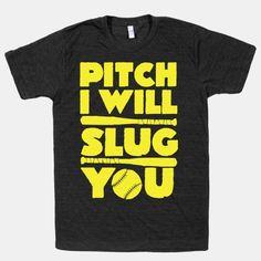 Pitch I Will Slug You!  #softball #funny  #sassy