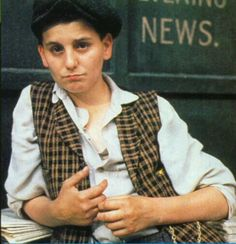 Newsies: Racetrack - Max Casella!  He's so cute!  I had a crush on him on Doogie Howser too.