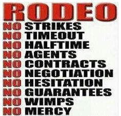Rodeo  all assumptions eascc ASK the proper person first or a few people that know for sure
