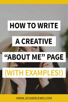 How to Write a Creative About Me Page (With Examples! ) – Jessie Lewis How to Write a Creative About Me Page (With Examples! Writing A Bio, Blog Writing Tips, Blog Tips, Writing Lessons, Writing Ideas, About Me Page, About Me Blog, About Me Examples, Make Money Blogging