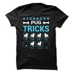 (Tshirt Most Deals) Stubborn Pug Tricks Teeshirt this week Hoodies, Funny Tee Shirts