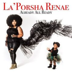 La'Porsha Renae – Already All Ready (2017)  Artist:  La'Porsha Renae    Album:  Already All Ready    Released:  2017    Style: R&B   Format: MP3 320Kbps   Size: 107 Mb            Tracklist:  01 – What Is Love  02 – Good Woman  03 – Somebody Does  04 – Hideout  05 – When In Rome  06 – Breathe  07 – No Problem (Self Talk)  08 – Already All Ready  09 – Will You Fight  10 – Lock You Down  11 – Send Me Your Love  12 – Stay  13 – Cover Up     DOWNLOAD LINKS:   RAPIDGATOR:  DOWNLOAD   UPLOA..