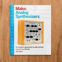 Dive hands-on into the tools, techniques, and information for making analog synthesizers.