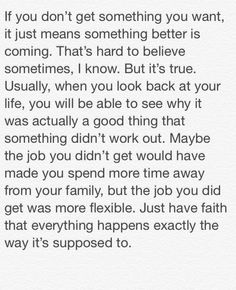Have faith, everything happens for a reason