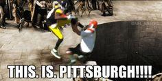 This Is Pittsburgh! – (Antonio Brown Drop Kick Meme)