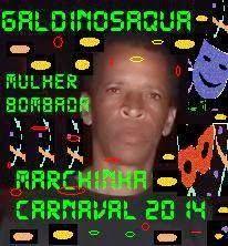 RADIO WEB SAQUA: ELA ESTA VIRANDO HOMEM - Marchinha Carnaval - Gald...