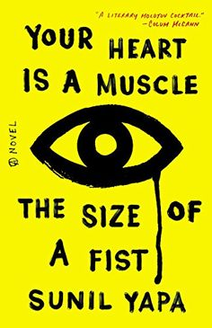 Your Heart Is a Muscle the Size of a Fist by Sunil Yapa http://www.amazon.com/dp/0316386537/ref=cm_sw_r_pi_dp_2R7Pvb0109SA5