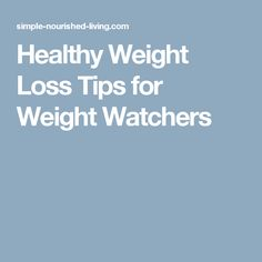 what should i eat to lose weight healthy