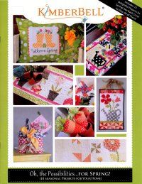 Wonderful spring time projects from KimberBell, including pillows, table runners and more!