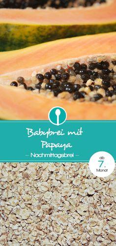 Babybrei Rezept mit Papaya. Nachmittagsbrei mit Getreide und Obst für Babys ab dem 7. Monat. Ein leckerer Getreide-Obst-Brei.