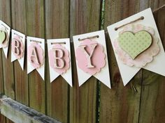 Handmade Shabby Chic Baby Shower Banner  by SharingAPassionINC, $22.50
