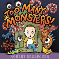 Pin for Later: 30 Not-So-Spooky Halloween Books For Tots Too Many Monsters!