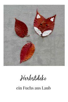 Der Blätterfuchs – ein einfaches DIY Projekt für Kinder mit Naturmaterialien Leaf Tattoos, Diy And Crafts, Blog, Grandkids, Fall Leaves, Projects For Kids, Simple Diy, Crafts, Christmas