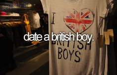 that would be AWESOME. but if God doesnt send a british guy my way then i guess it wasnt meant to be.