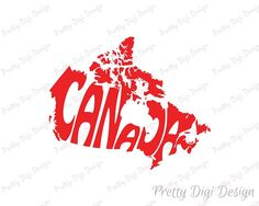 Canada Word Art, Canada Svg Dxf Eps Png Jpg, Canada logo design, Canada word in map shape, Canada graphic lettering wall decor Diy Scrapbook, Scrapbooking, Lettering Design, Logo Design, Canada Logo, Canada Wall, Moving Gifts, Digital Print, Map Wall Art